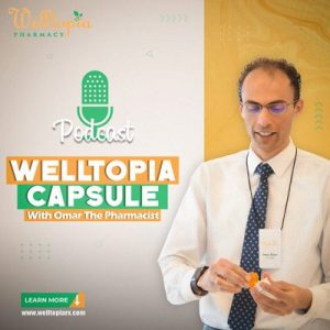 Welltopia capsule Podcast